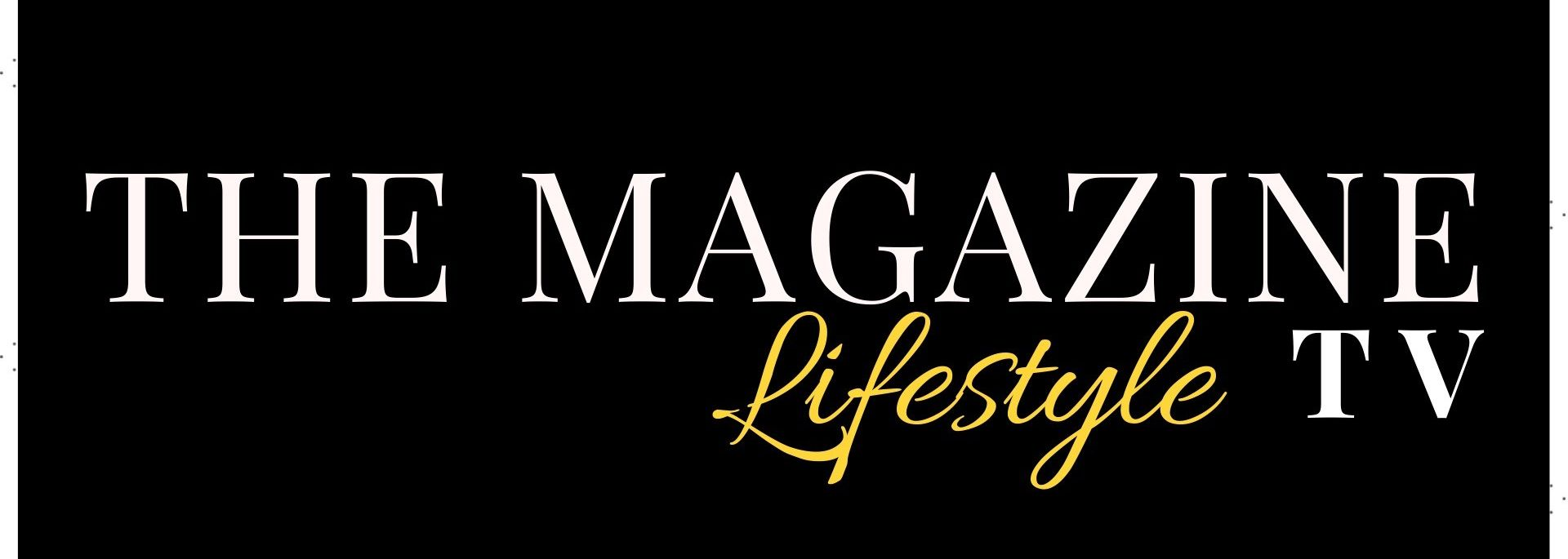 The Magazine Lifestyle  channel