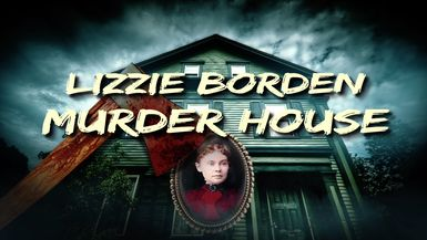 LIZZIE BORDEN MURDER HOUSE channel