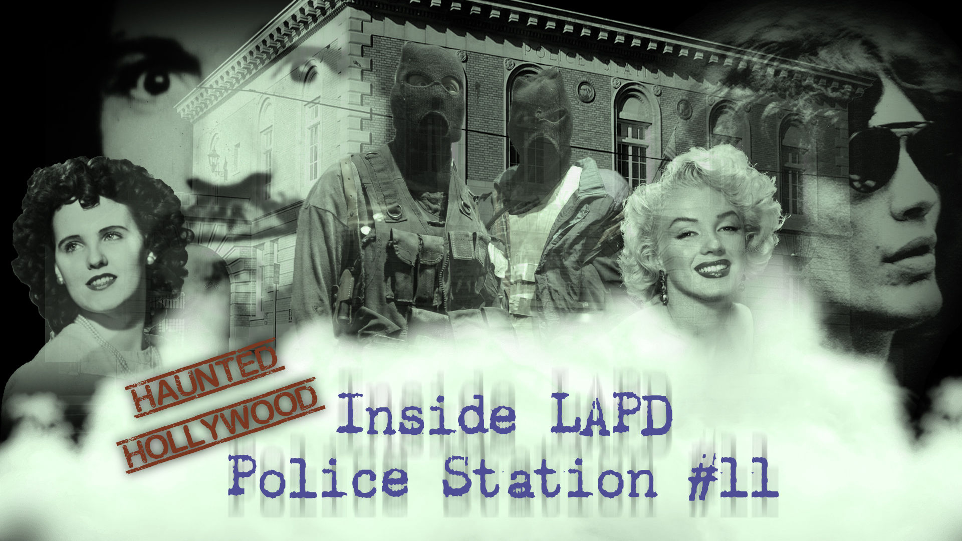 LAPD: Haunted Hollywood - Main