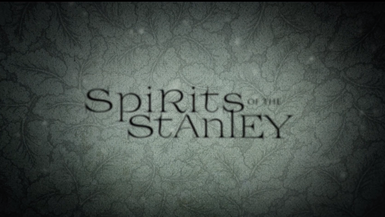 Spirits of the Stanley