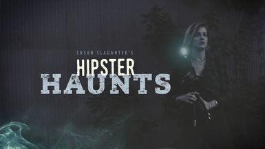 Hipster Haunts