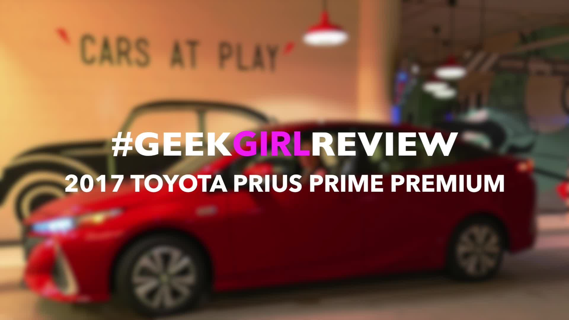 Tales of Emma: 2017 Toyota Prius Prime Premium Geek Girl Review