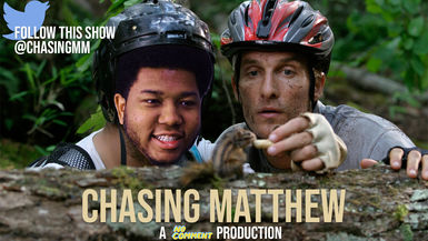 Chasing Matthew Pt. 1