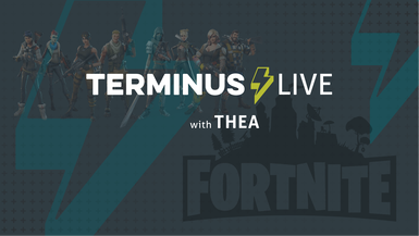 TERMINUS Live: Simeon & Nick from THEA play Fortnite