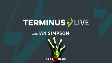 TERMINUS Live: Ian Simpson plays Left 4 Dead