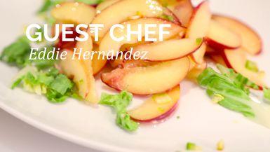 PeachDish Guest Chef : Eddie Hernandez