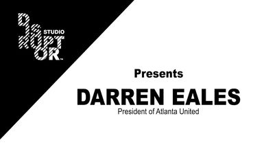 The Disruptor Studio with Darren Eales of Atlanta United FC - Full Interview