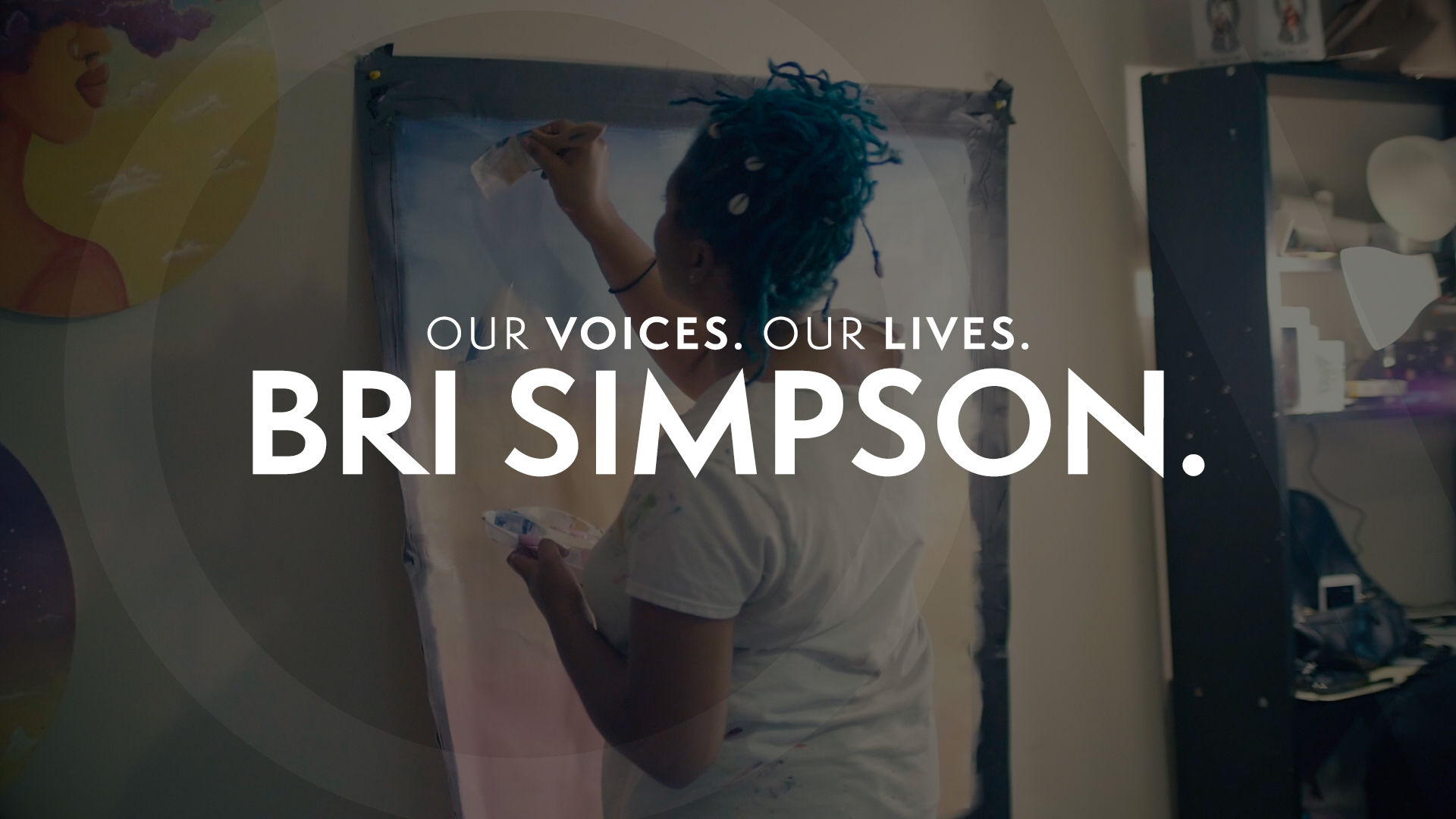Our Voices. Our Lives. presents BRI SIMPSON.
