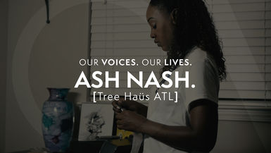 Our Voices. Our Lives. presents ASH NASH.