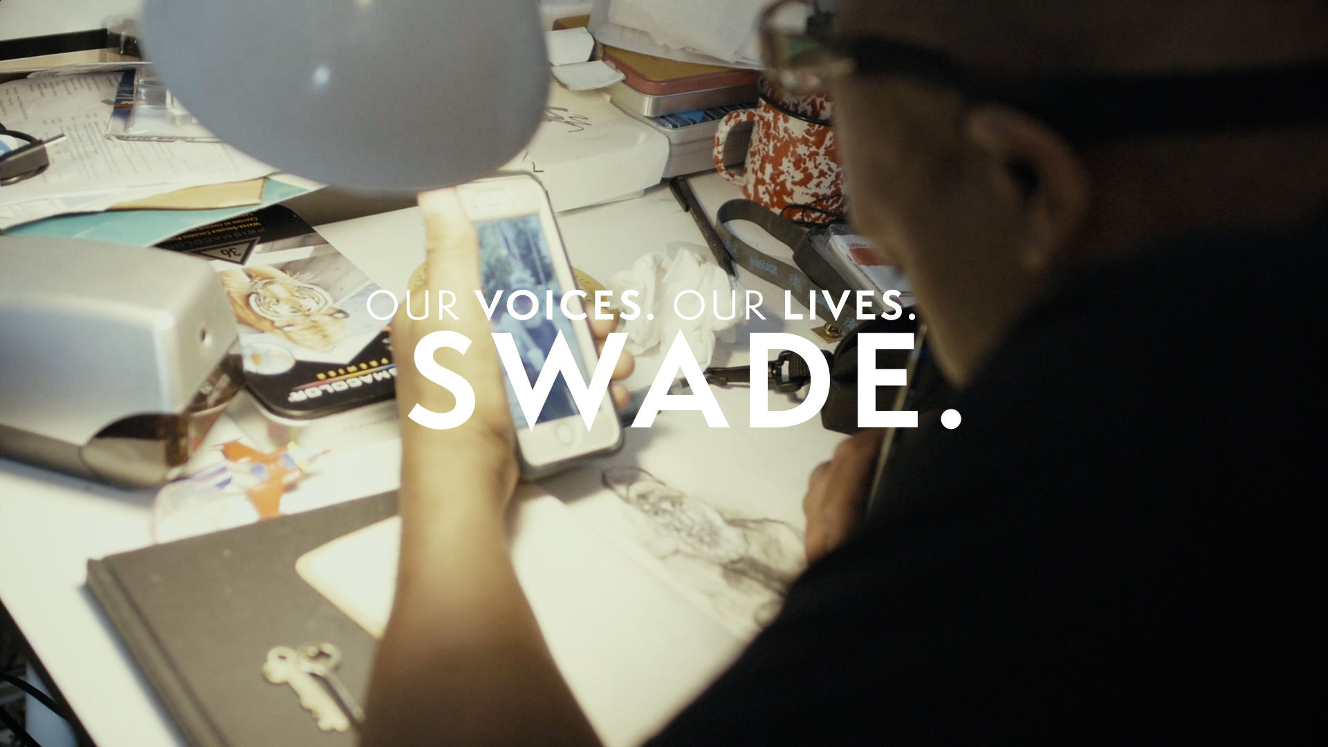 Our Voices. Our Lives. presents SWADE.