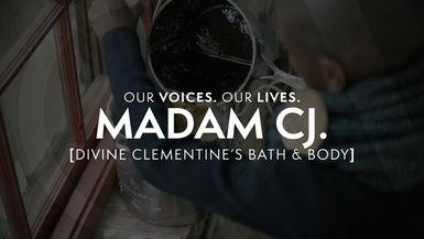 Our Voices. Our Lives. presents MADAM CJ.