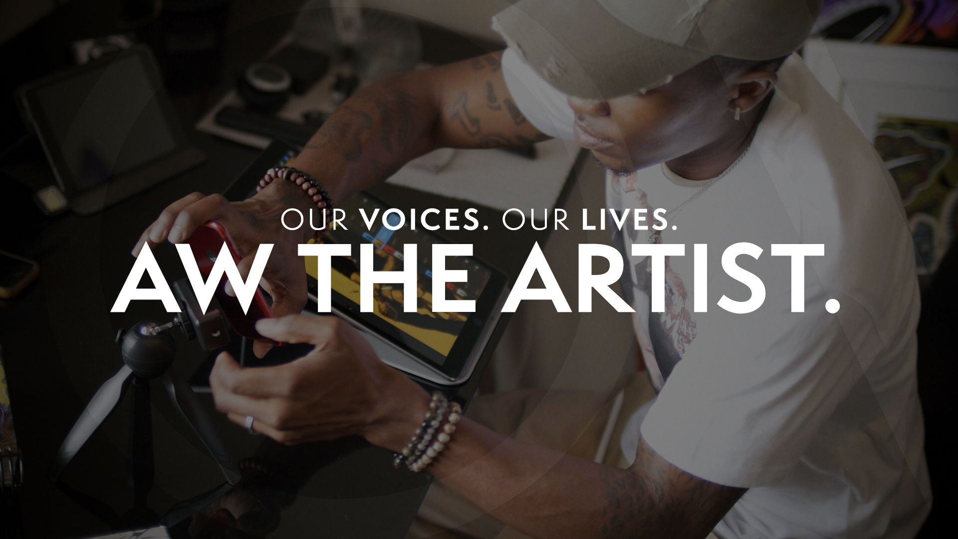 Our Voices. Our Lives. presents AW THE ARTIST.