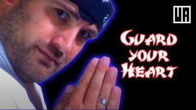 Guard Your Heart (Kum-ba-YahhH!)