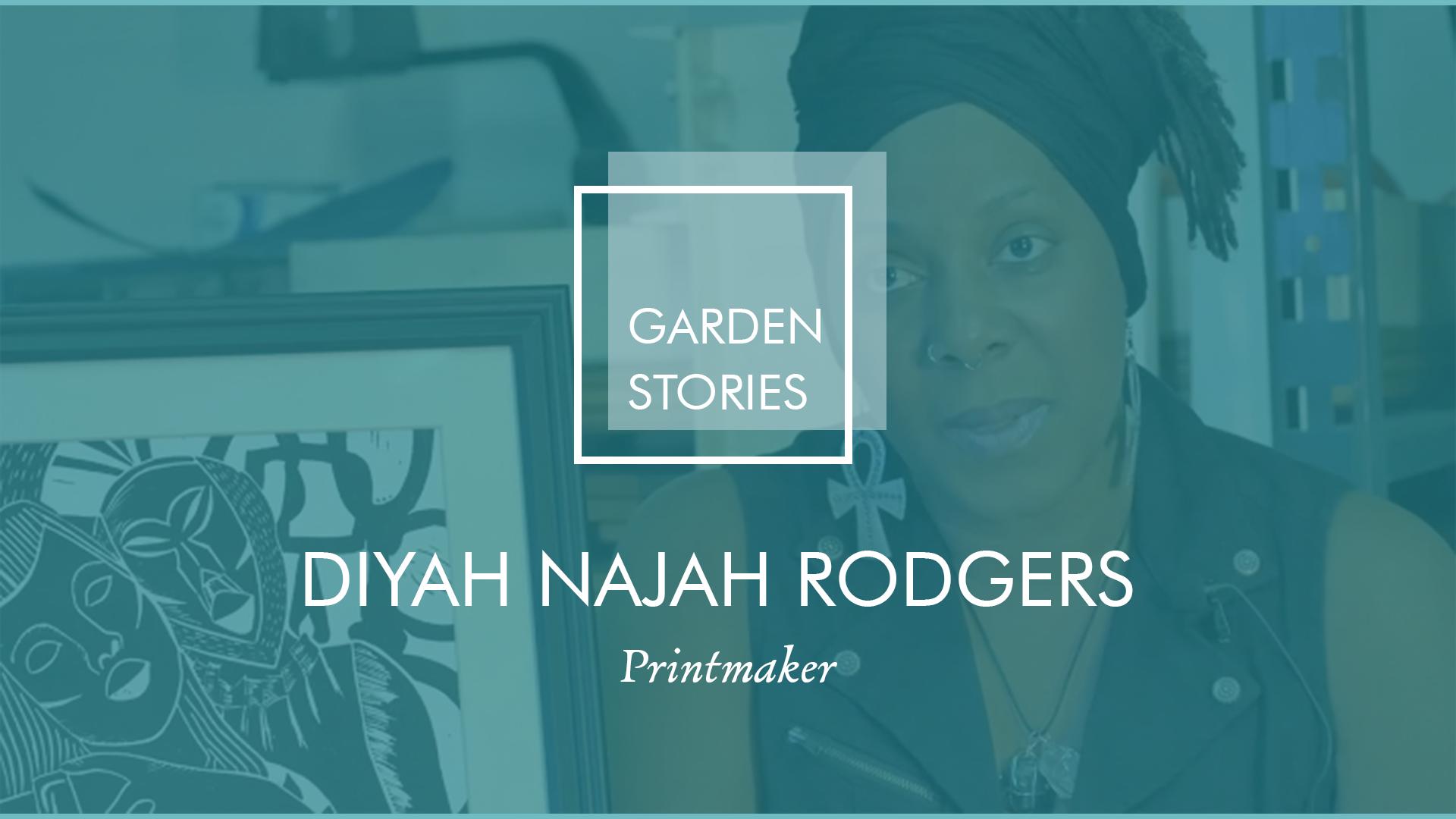Garden Stories: Diyah Najah Rodgers
