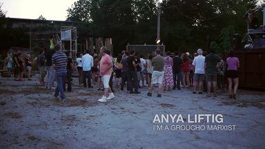 Anya Liftig, I'm a Groucho Marxist