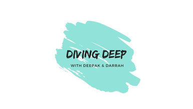 Diving Deep with Deepak & Darrah