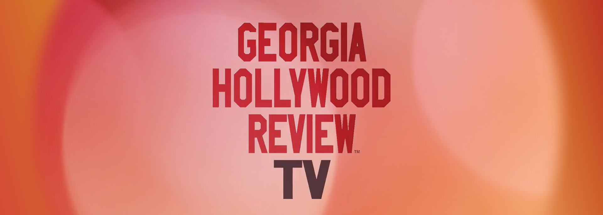Georgia Hollywood Review TV channel