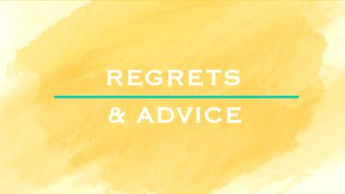 Regrets & Advice - Ep. 13