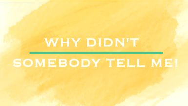 Why Didn't Somebody Tell Me? - Ep. 8