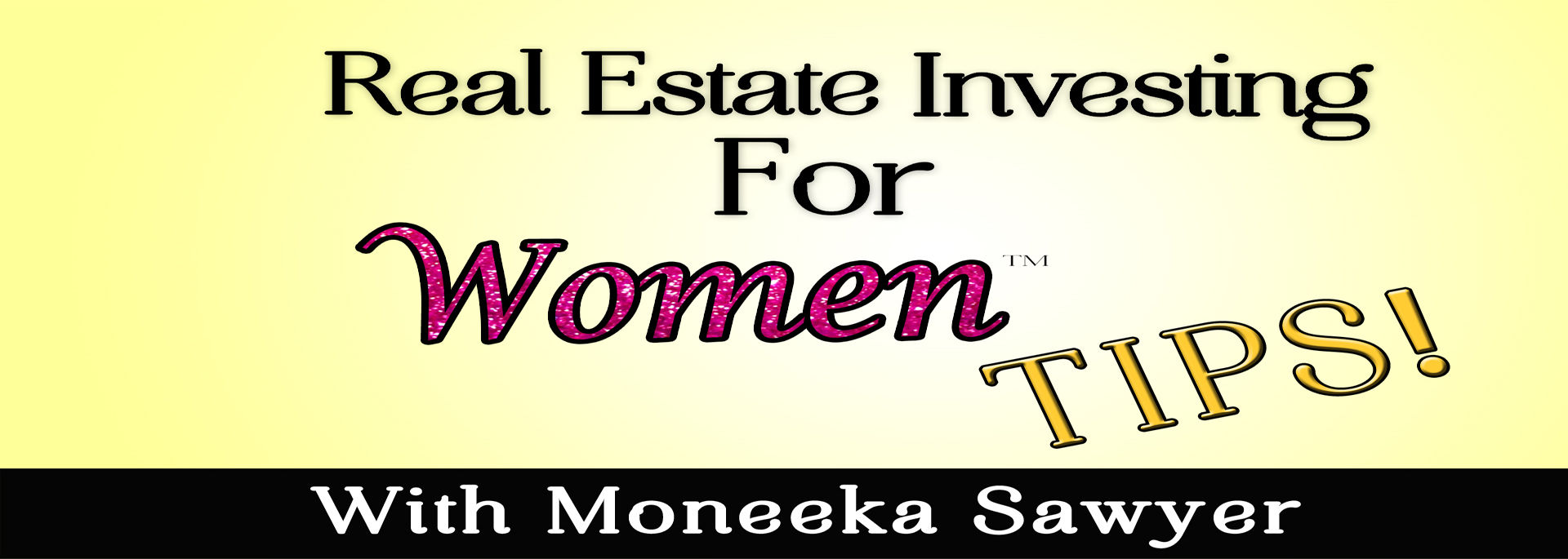 REAL ESTATE INVESTING FOR WOMEN TIPS channel