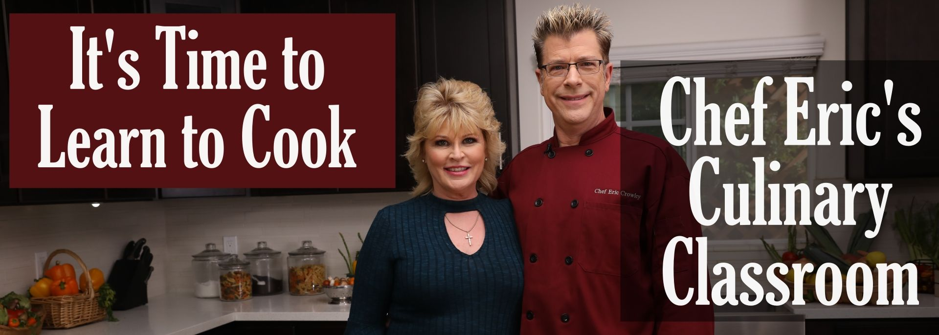 #Chef Eric's Culinary Classroom channel