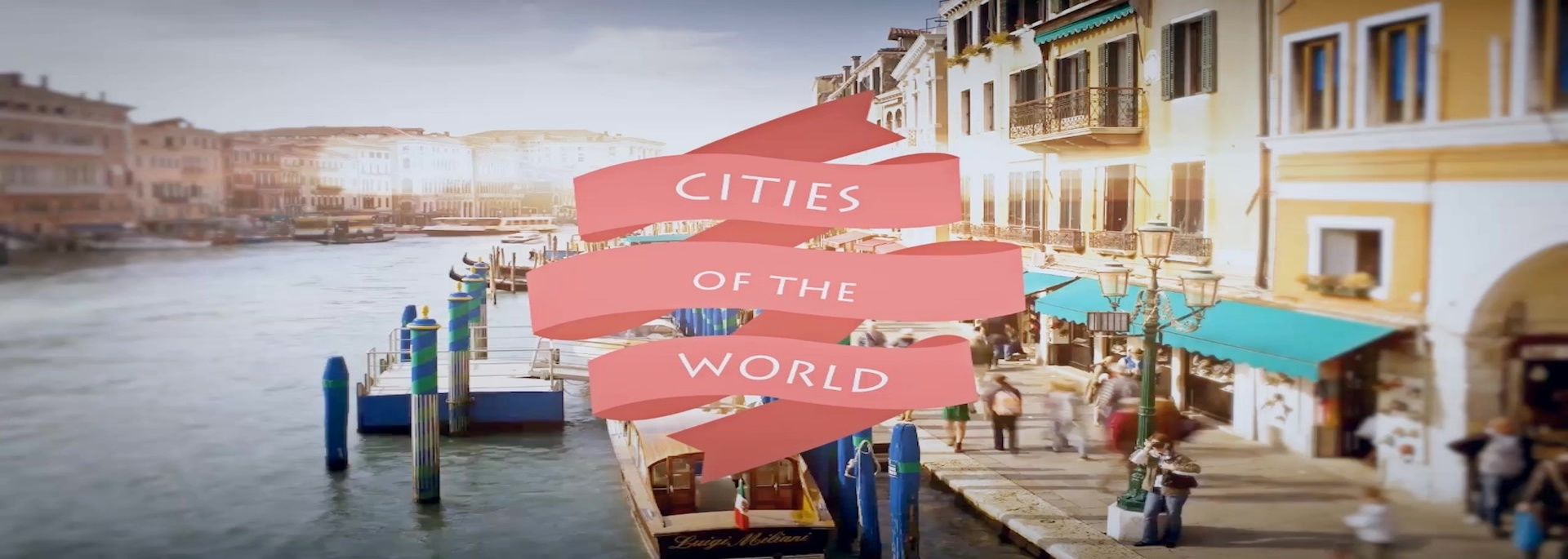 #CITIES OF THE WORLD channel