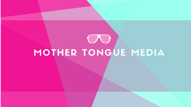 MOTHER TONGUE MEDIA channel