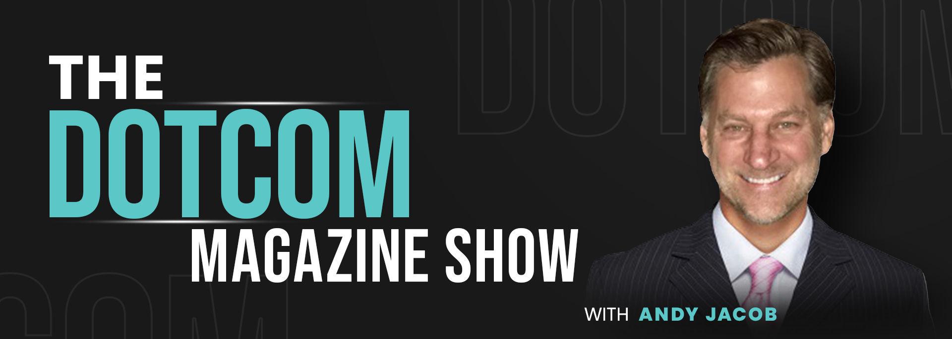 #The DotCom Magazine Show channel