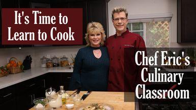 #Chef Eric's Culinary Classroom
