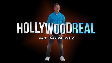 Hollywood Real with Jay Menez