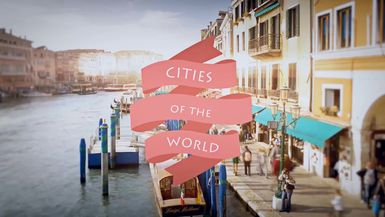 #CITIES OF THE WORLD