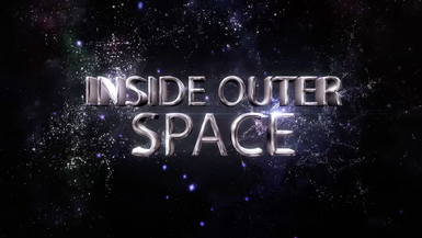 #INSIDE OUTER SPACE