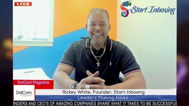 Rickey White, Founder, Start Inboxing, A DotCom Magazine Exclusive Interview