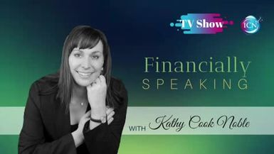Inspired Choices Network - Financially Speaking with Kathy Cook Noble - Programming Your GPS To Achieve Your Financial Goals ~ Guest Ashlee Quinn-Hogan