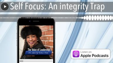 Self Focus: An integrity Trap
