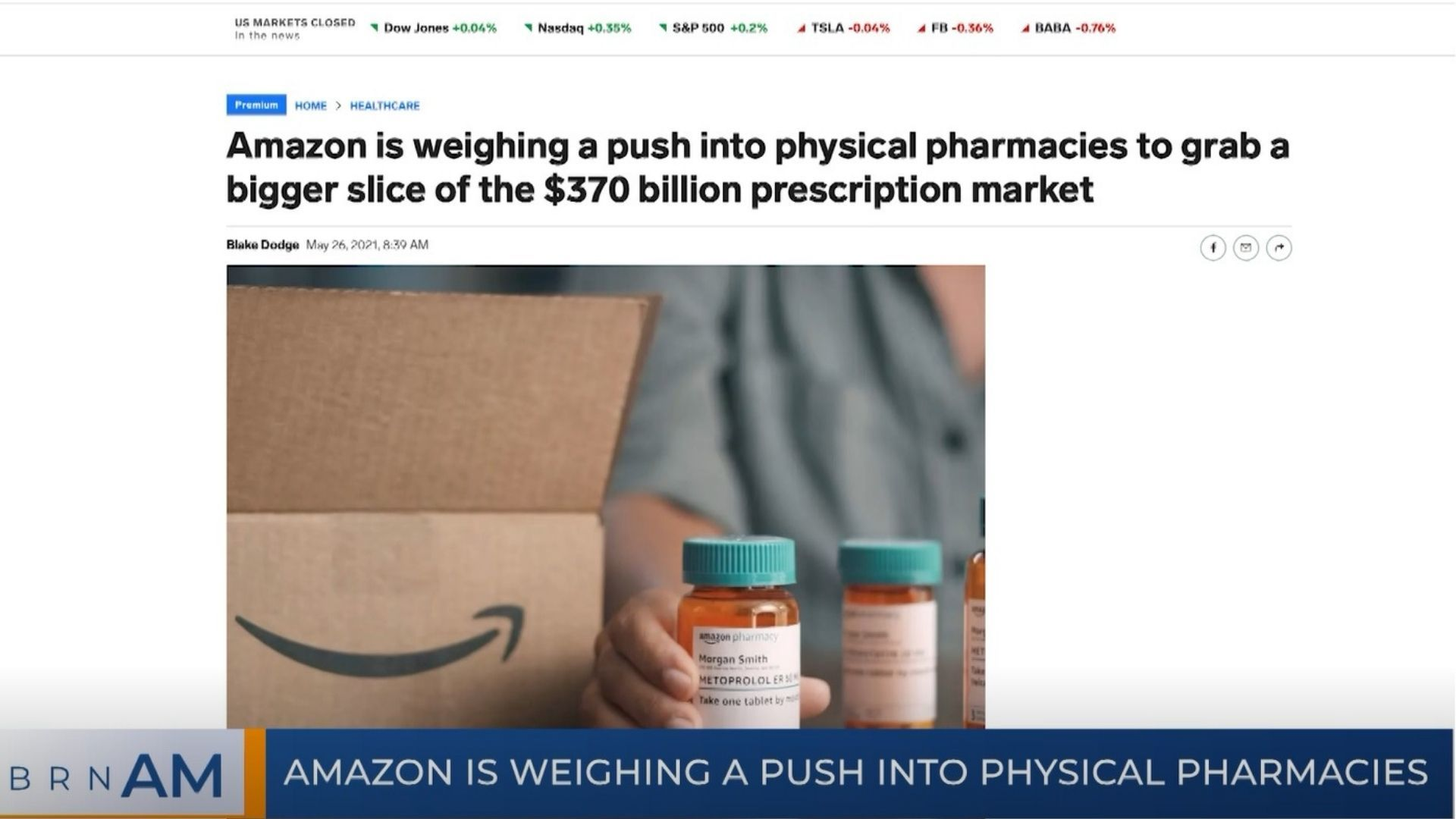 BRN AM   Amazon is weighing a push into physical pharmacies