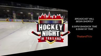 ThailandTV.tv presents Hockey Night in Thailand: Siam Hockey League: Novotel @ Hertz
