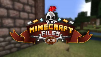 The Minecraft Files - #282 - These Walls Will Protect Us!