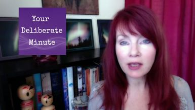 """LIFE WITH DEBORAH - YOUR DELIBERATE MINUTE - EPISODE THIRTEEN - """"SHIFT IN A MINUTE"""""""