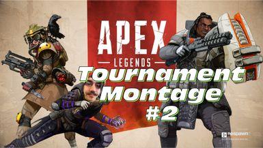 Tournament Montage # 2   Apex Legends
