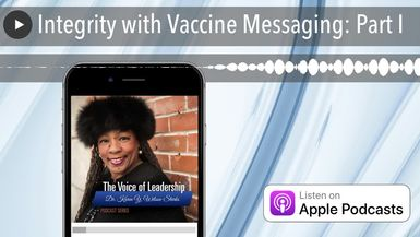 Integrity with Vaccine Messaging: Part I