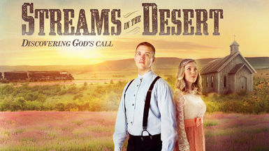 Streams In The Desert-Discovering God's Call