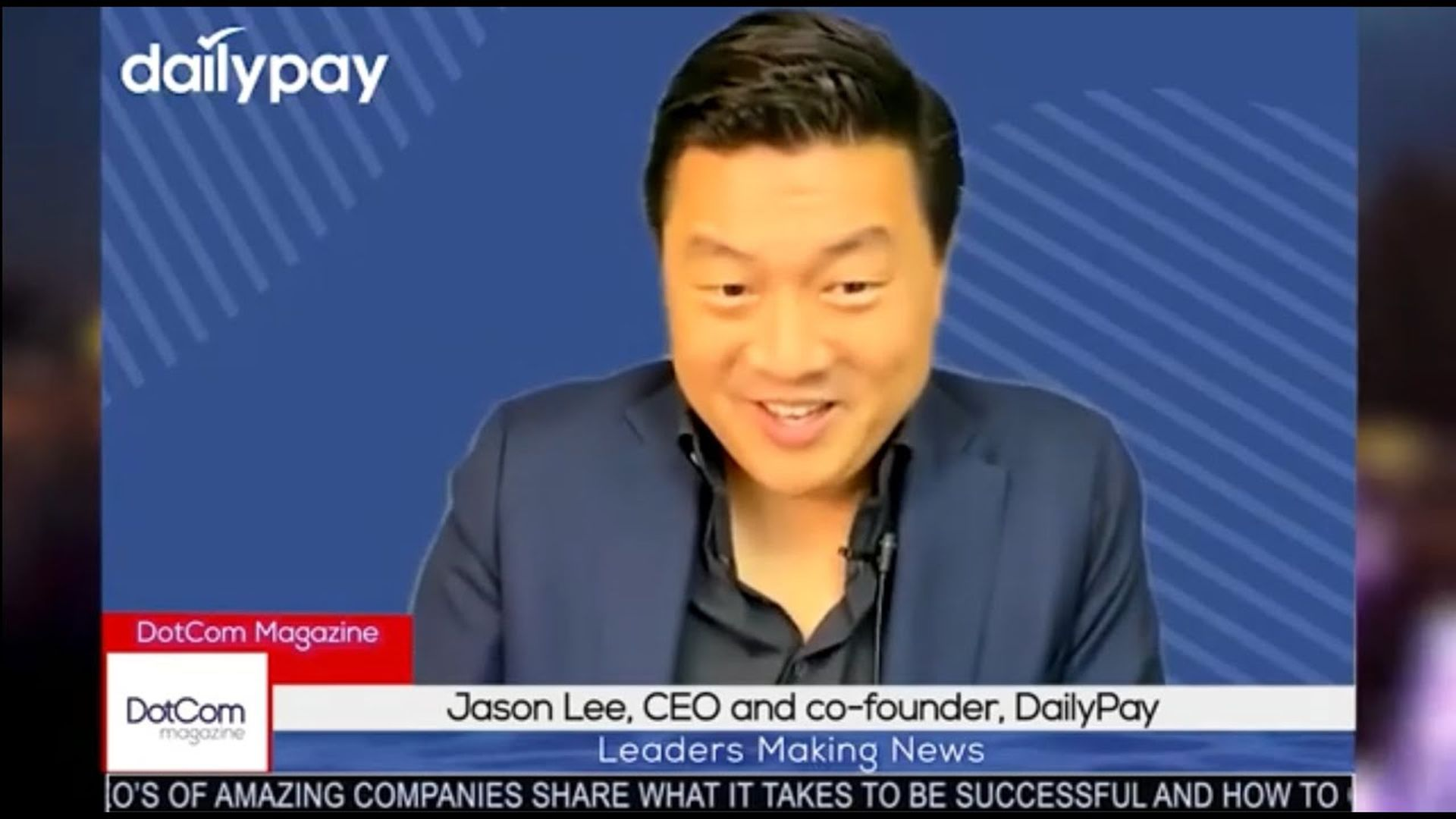Jason Lee, CEO and co-founder , DailyPay. A DotCom Magazine Exclusive Interview