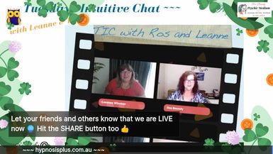 Tuesdays Intuitive Chat with Leanne & Ros - 17th March 2020 Join in for an hour of Fun & Chatting