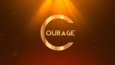 The Courage to Be A Hero