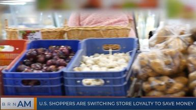 BRN AM | U.S. shoppers are switching store loyalty to save money