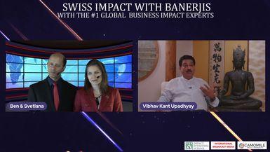 Swiss Impact with Banerjis: Vibhav Kant Upadhyay, June 4, 2021