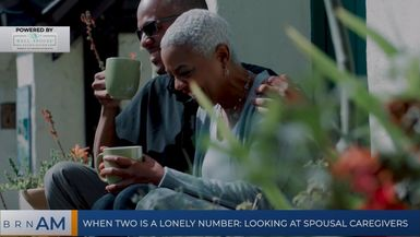 BRN AM | When two is a lonely number: looking at spousal caregivers
