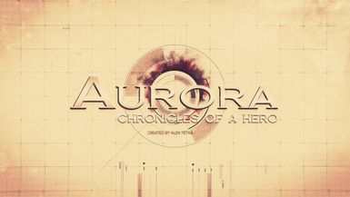 Aurora Chronicles of a Hero