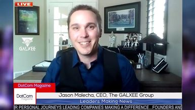 Jason Malecha, CEO, The GALXEE Group, A DotCom Magazine Exclusive Interview